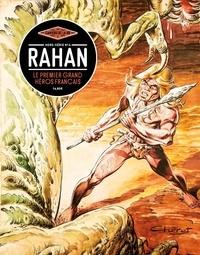 Vincent Bernière - Les Cahiers de la BD Hors-série N° 4 : Rahan - Le premier grand héros français.