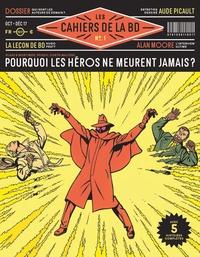Vagator Productions - Les Cahiers de la BD N° 1, octobre-décemb : Pourquoi les héros ne meurent jamais ?.