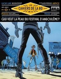 Vincent Bernière - Les Cahiers de la BD N° 14, avril-juin 20 : Qui veut la peau du festival d'Angoulême ?.