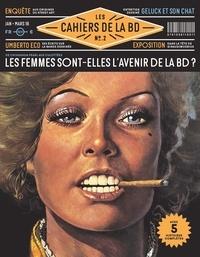 Vagator Productions - Les Cahiers de la BD N° 2, janvier-mars 2 : Les femmes sont-elles l'avenir de la BD ?.