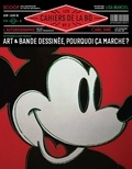 Vincent Bernière - Les Cahiers de la BD N° 3, avril-juin 201 : Art & bande dessinée, pourquoi ça marche ?.