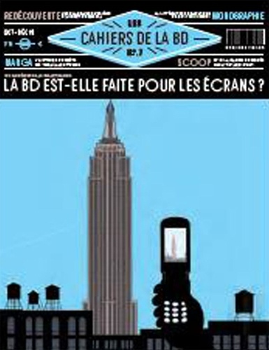 Vincent Bernière - Les Cahiers de la BD N° 7, avril-juin 201 : Pourquoi le roman graphique est à la mode ?.