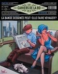 Vincent Bernière - Les Cahiers de la BD N° 8, juillet-septem : La bande dessinée peut-elle faire voyager ?.