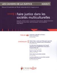 Jean-Louis Gillet - Les Cahiers de la Justice N° 1/2021 : Faire justice dans les sociétés multiculturelles.
