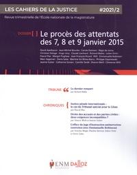 Jean-Louis Gillet - Les Cahiers de la Justice N° 2/2021 : Le procès des attentats des 7, 8 et 9 janvier 2015.