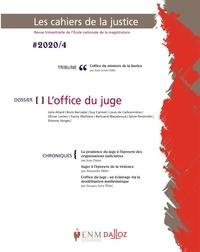 Jean-Louis Gillet - Les Cahiers de la Justice N° 4/2020 : L'office du juge.