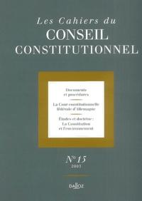 Michel Fromont et Jacqueline Morand-Deviller - Les Cahiers du Conseil constitutionnel N° 15 : .