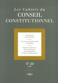 Marie-Christine Meininger et Norayr Ayvazan - Les Cahiers du Conseil constitutionnel N° 20, 2006 : .