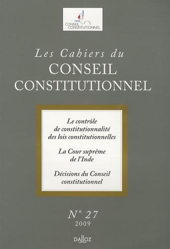 Armel Le Divellec et Anne Levade - Les Cahiers du Conseil constitutionnel N° 27, 2009 : .