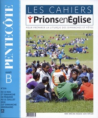 Dominique Pierre - Les cahiers Prions en Eglise N° 256, mars-avril 2 : Pentecôte Année B.