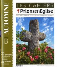 Dominique Pierre et Pascal Ruffenach - Les cahiers Prions en Eglise N° 276, juillet-août : .
