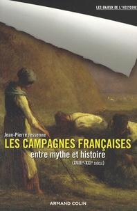 Jean-Pierre Jessenne - Les campagnes françaises entre mythe et histoire - XVIIIe-XXIe siècle.