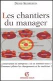 Denis Segrestin - Les chantiers du manager.