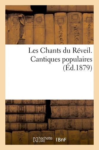 Hachette BNF - Les Chants du Réveil. Cantiques populaires.