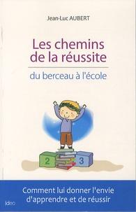 Les chemins de la réussite - Du berceau à lécole.pdf