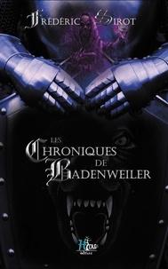 Frédéric Sirot - Les Chroniques de Badenweiler.
