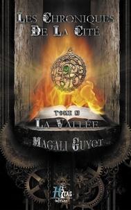 Magali Guyot - Les chroniques de la cité.