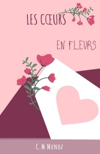 C.M Munoz - Les Coeurs en fleurs.