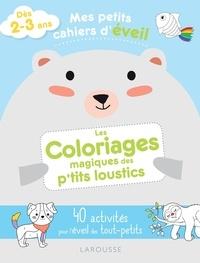 Hachette - Les coloriages magiques des p'tits loustics.