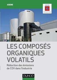 ADEME - Les composés organiques volatils - Réduction des émissions de COV dans l'industrie.