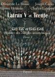 Olivier de La Brosse et Joseph Lecler - Les conciles de Latran V et de Trente 1512-1517 et 1545-1548 - Première partie.
