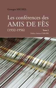 Les conférences des amis de Fès (1932-1956) - Tome 2.pdf