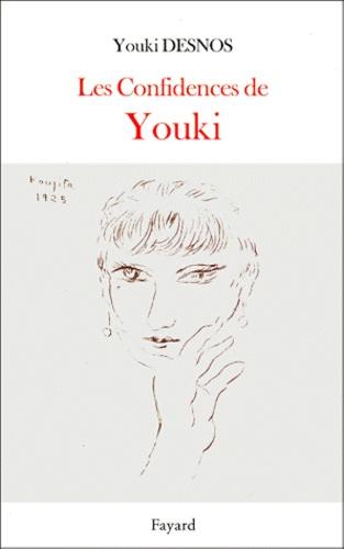 Youki Desnos - Les confidences de Youki.