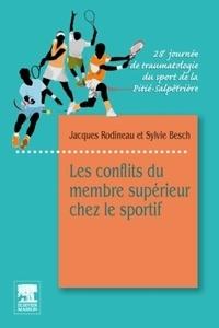 Jacques Rodineau et Sylvie Besch - Les conflits du membre supérieur chez le sportif - 28e journée de traumatologie du sport de la Pitié-Salpêtrière.