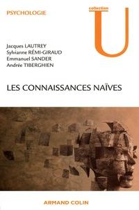 Jacques Lautrey et Sylvianne Rémi-Giraud - Les connaissances naïves.