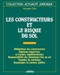 Jacques Catz - Les constructeurs et le risque du sol.