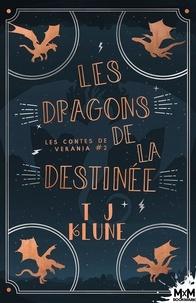 TJ Klune - Les contes de Verania Tome 2 : Les dragons de la destinée.