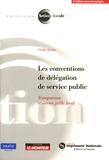 Claudie Boiteau - Les conventions de délégation de service public - Transparence et service public local.