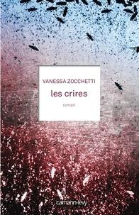 Vanessa Zocchetti - Les crires.