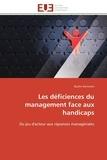 Bachir Kerroumi - Les déficiences du management face aux handicaps - Du jeu d'acteur aux réponses managériales.