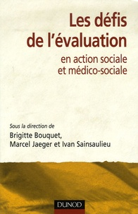 Brigitte Bouquet - Les défis de l'évaluation en action sociale et médico-sociale.