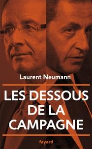 Laurent Neumann - Les dessous de la campagne.