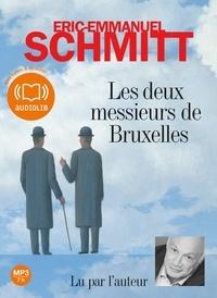 Eric-Emmanuel Schmitt - Les deux messieurs de Bruxelles. 1 CD audio MP3