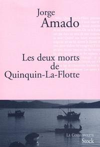 Jorge Amado - Les deux morts de Quinquin-La-Flotte.