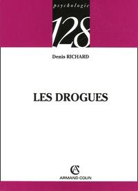Denis Richard - Les drogues.