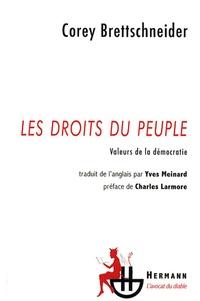 Corey Brettschneider - Les droits du peuple - Valeurs de la démocratie.