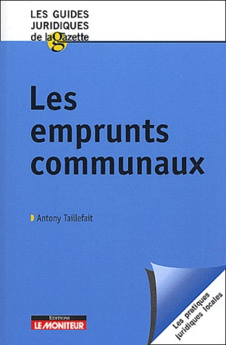Antony Taillefait - Les emprunts communaux.