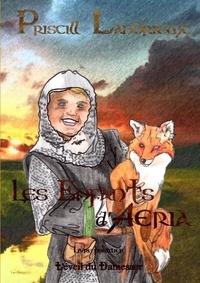 Priscill Landrieux - Les Enfants d'Aeria. L'éveil du Damesaer.