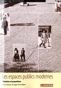 Virginie Picon-Lefebvre - Les espaces publics modernes - Situations et propositions.