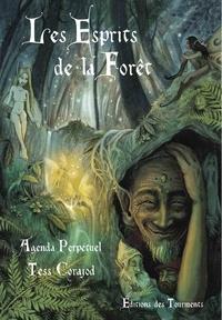 Tess Corajod - Les Esprits de la forêt.