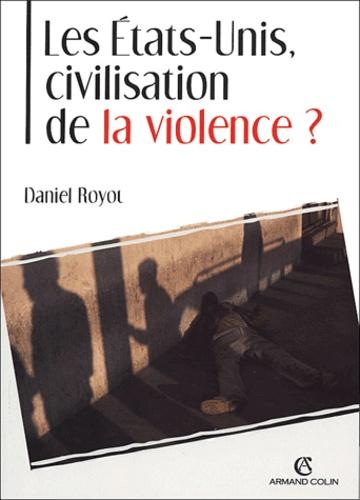 Les Etats-Unis, civilisation de la violence ?