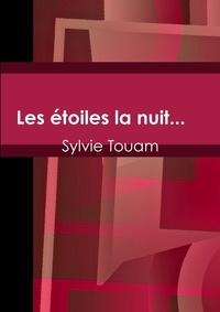 Sylvie Touam - Les étoiles la nuit....