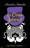 Alexandra Adornetto - Les étranges aventures Tome 2 : Le Cirque Infernal.