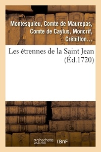 Montesquieu et Jean-Frédéric Phélypeaux Maurepas - Les etrennes de la Saint Jean.