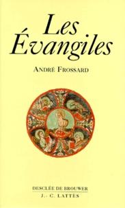 André Frossard - Les Évangiles.