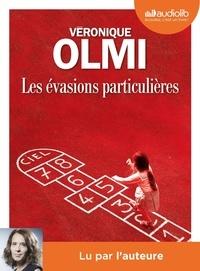 Véronique Olmi - Les évasions particulières. 2 CD audio MP3